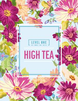 An image depicting Level One High Tea - 10th March