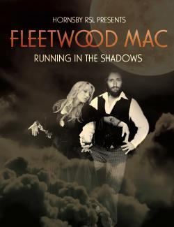 An image depicting Running in the Shadows - The Australian Fleetwood Mac Show