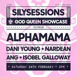 An image depicting The SILY Sessions - God Queen Showcase, presented by ALPHAMAMA