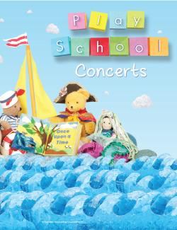 An image depicting Play School Live In Concert