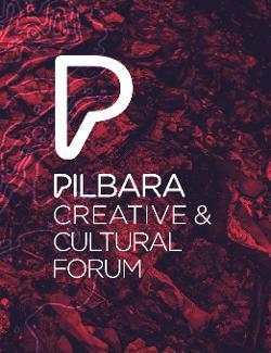 An image depicting Pilbara Creative and Cultural Forum 2018