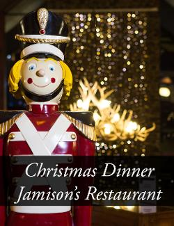 An image depicting Christmas Day DINNER - Jamison's Restaurant - 2019