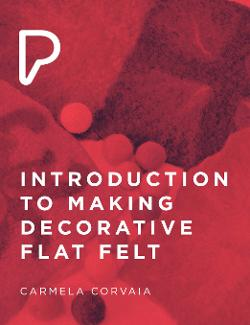 An image depicting Introduction to Making Decorative Flat Felt