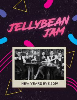An image depicting NYE 2019 - Jellybean Jam