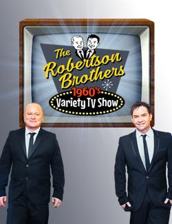An image depicting The Robertson Brothers 60's Variety Show