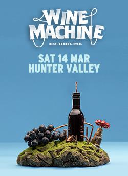 An image depicting Wine Machine - Hunter Valley 2020
