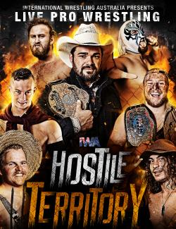 An image depicting IWA Pro Wrestling - Hostile Territory