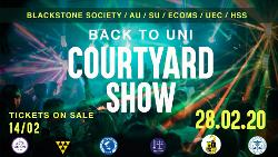 An image depicting Back to Uni: Courtyard Show