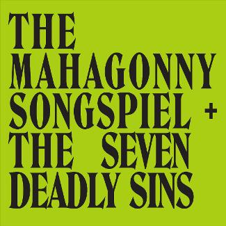 An image depicting The Mahagonny Songspiel + The Seven Deadly Sins
