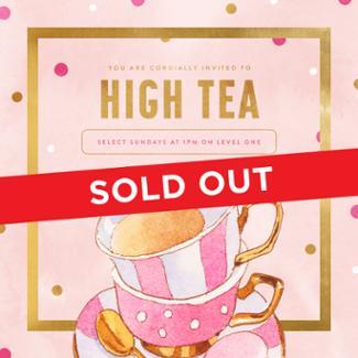 An image depicting High Tea - 27th June