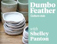 An image depicting Dumbo Feather Culture Club presents Hand Built Vessels for the table with Shelley Panton
