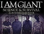 An image depicting I AM GIANT - SCIENCE & SURVIVAL ALBUM RELEASE TOUR