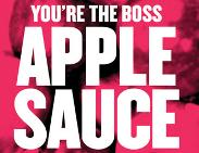 An image depicting You're The Boss, Apple Sauce
